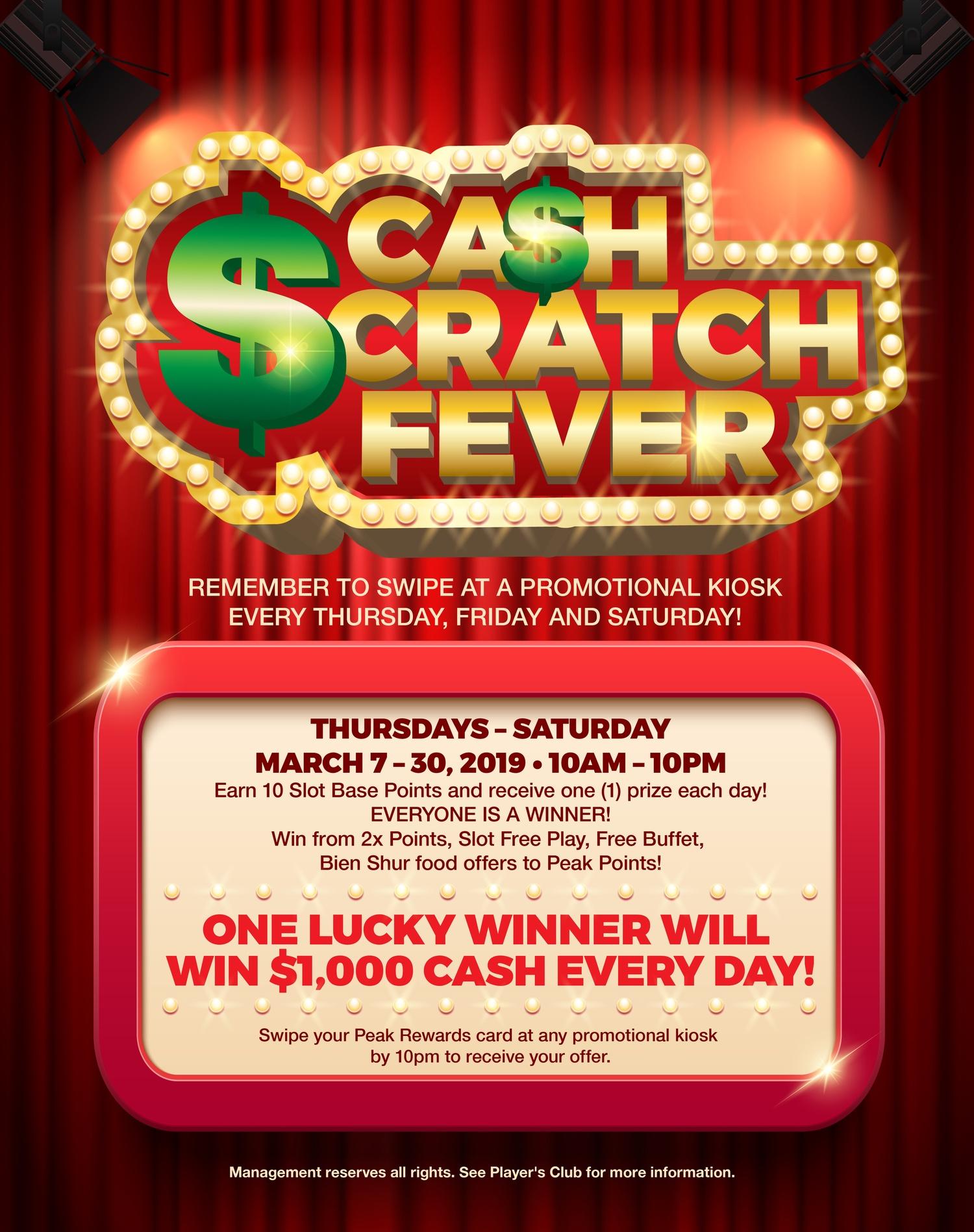 Cash Scratch Fever Promotion Gamble March