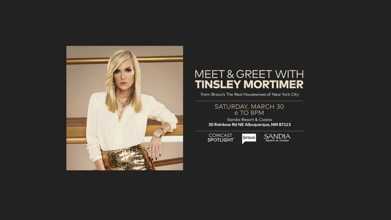 Meet & Greet with Tinsley Mortimer - Sandia Resort & Casino